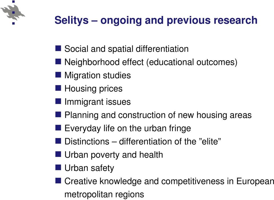 of new housing areas Everyday life on the urban fringe Distinctions differentiation of the elite