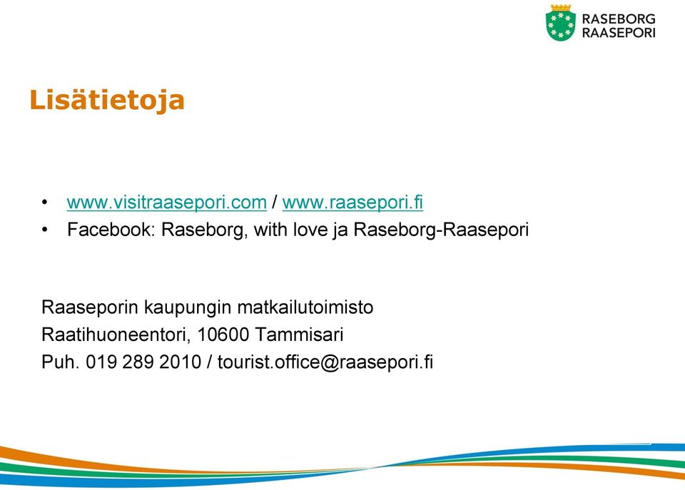 fi Facebook: Raseborg, with love ja Raseborg-Raasepori