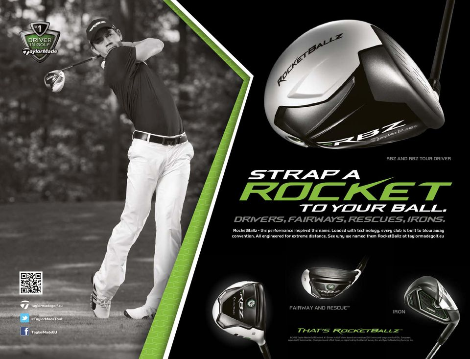 eu @TaylorMadeTour TaylorMadeEU FAIRWAY AND RESCUE IRON etour TaylorMadeEU that's 2012 Taylor Made Golf Limited.