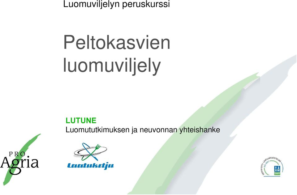 luomuviljely LUTUNE