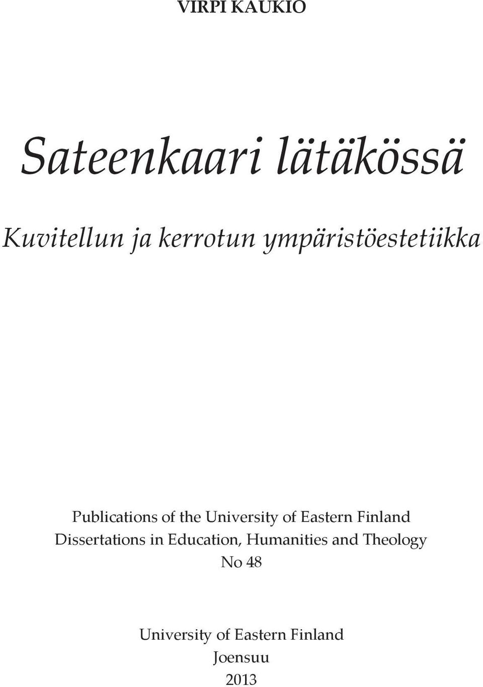 University of Eastern Finland Dissertations in