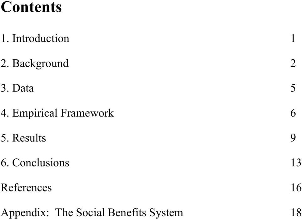 Empirical Framework 6 5. Results 9 6.