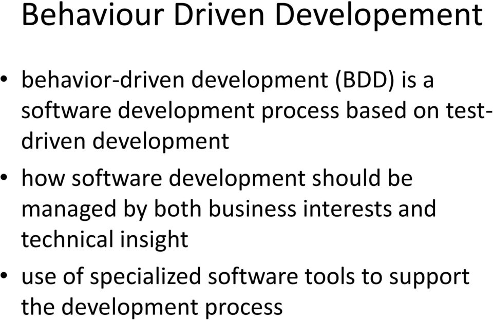 software development should be managed by both business interests and