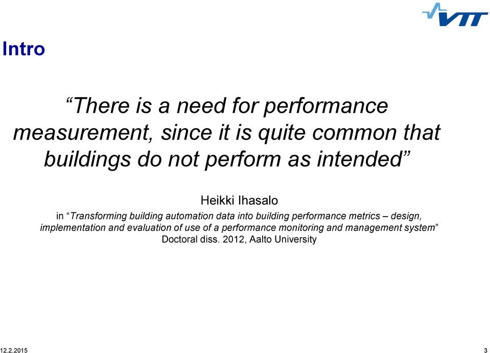 data into building performance metrics design, implementation and evaluation of use of