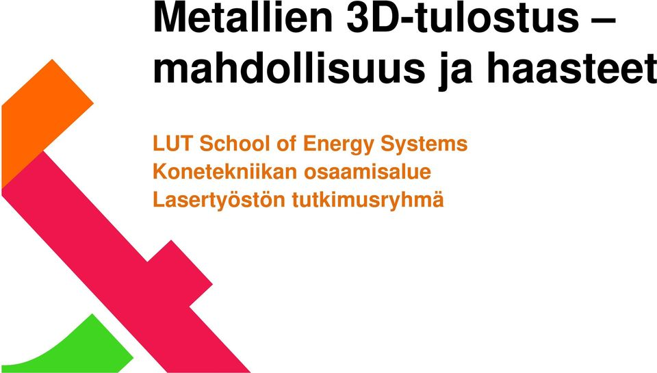 School of Energy Systems