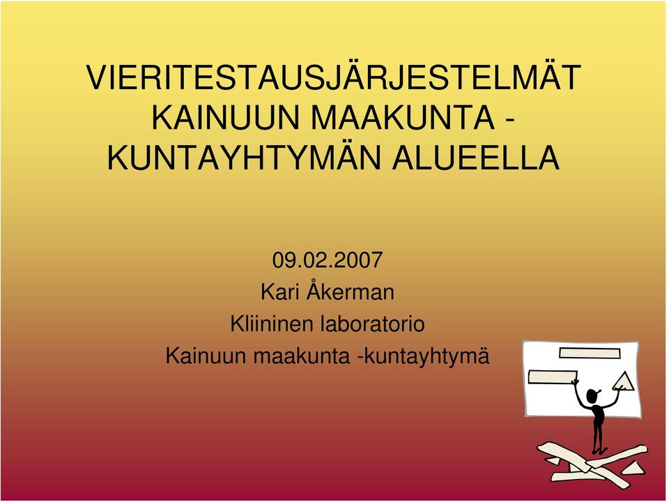 02.2007 Kari Åkerman Kliininen