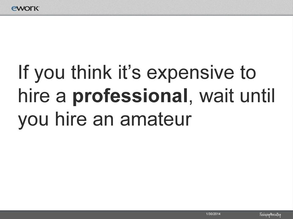 professional, wait