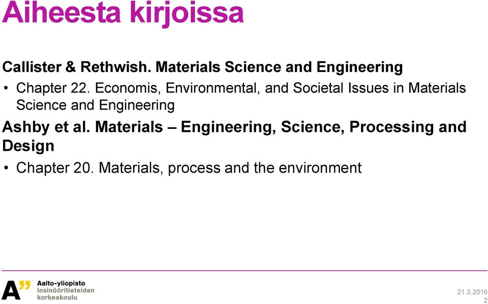 Economis, Environmental, and Societal Issues in Materials Science and