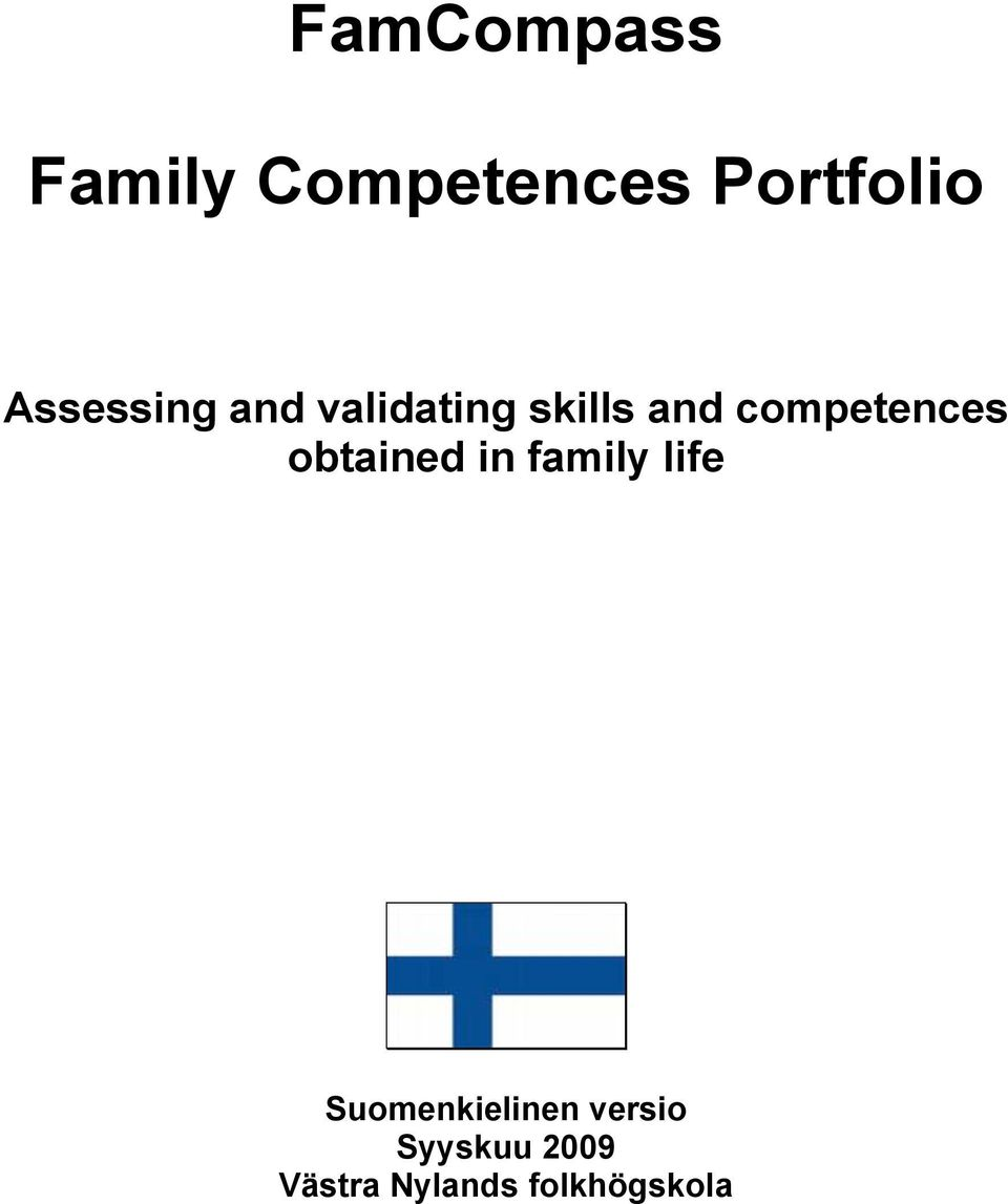 competences obtained in family life