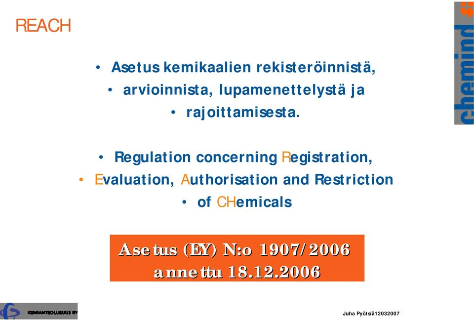 Regulation concerning Registration, Evaluation, Authorisation