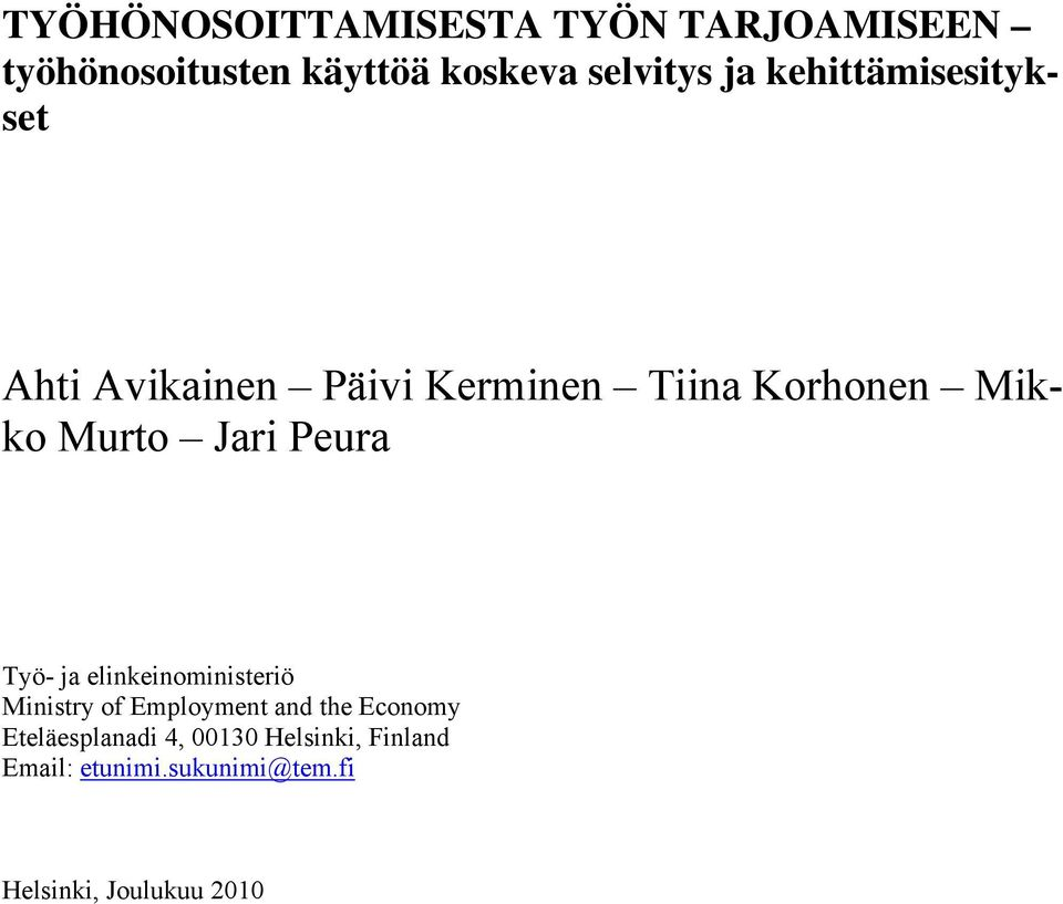 Peura Työ- ja elinkeinoministeriö Ministry of Employment and the Economy