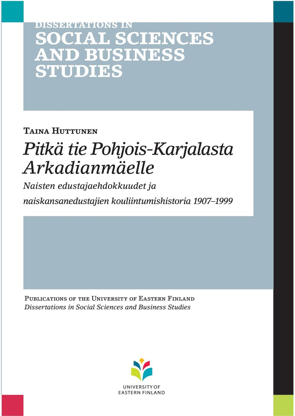 kouliintumishistoria 1907 1999 Publications of the University
