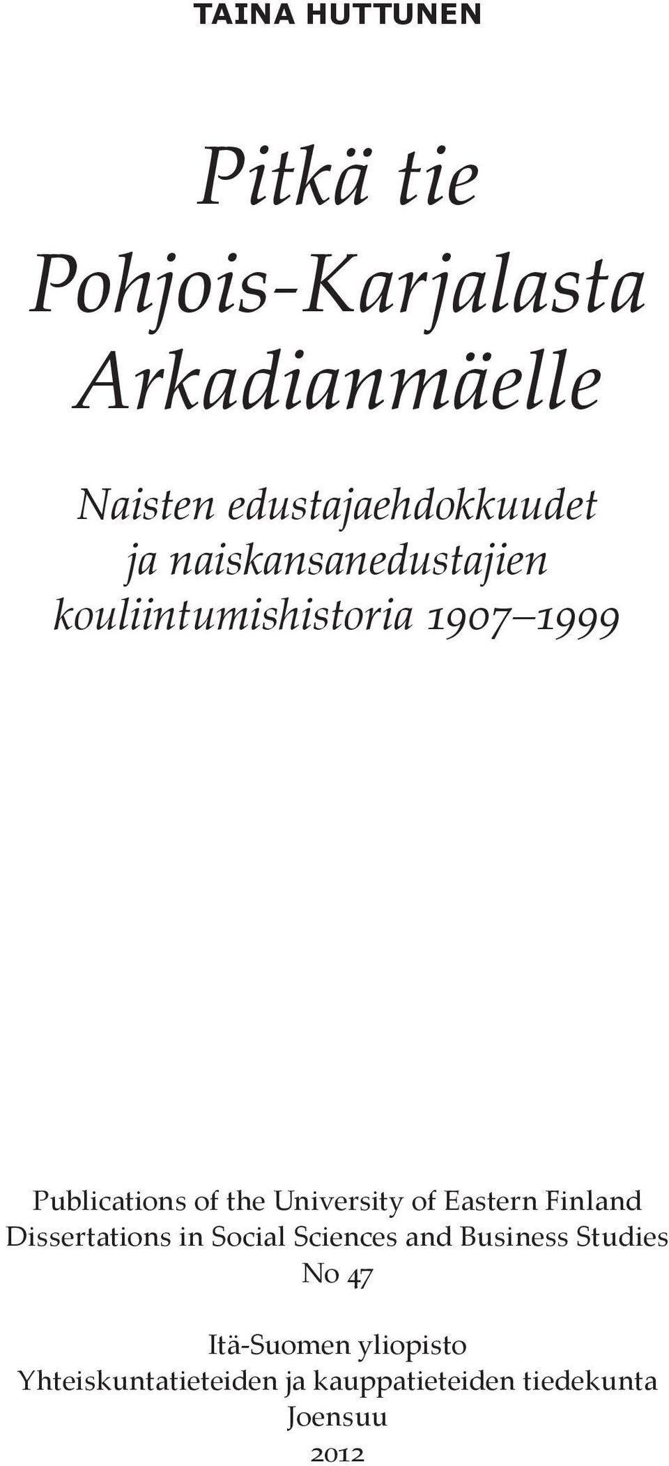 Publications of the University of Eastern Finland Dissertations in Social Sciences