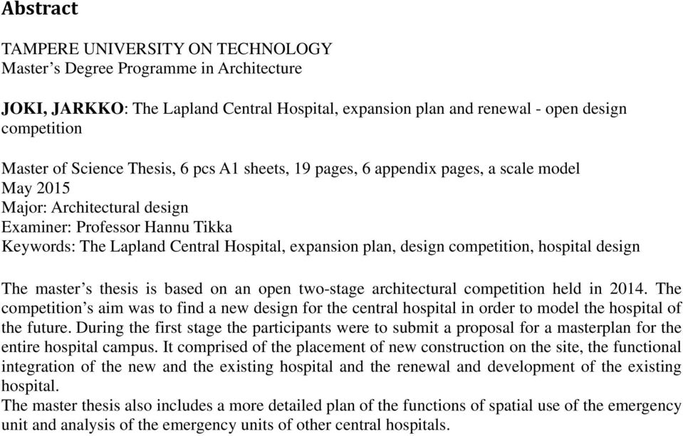 hospital design The master s thesis is based on an open two-stage architectural competition held in.