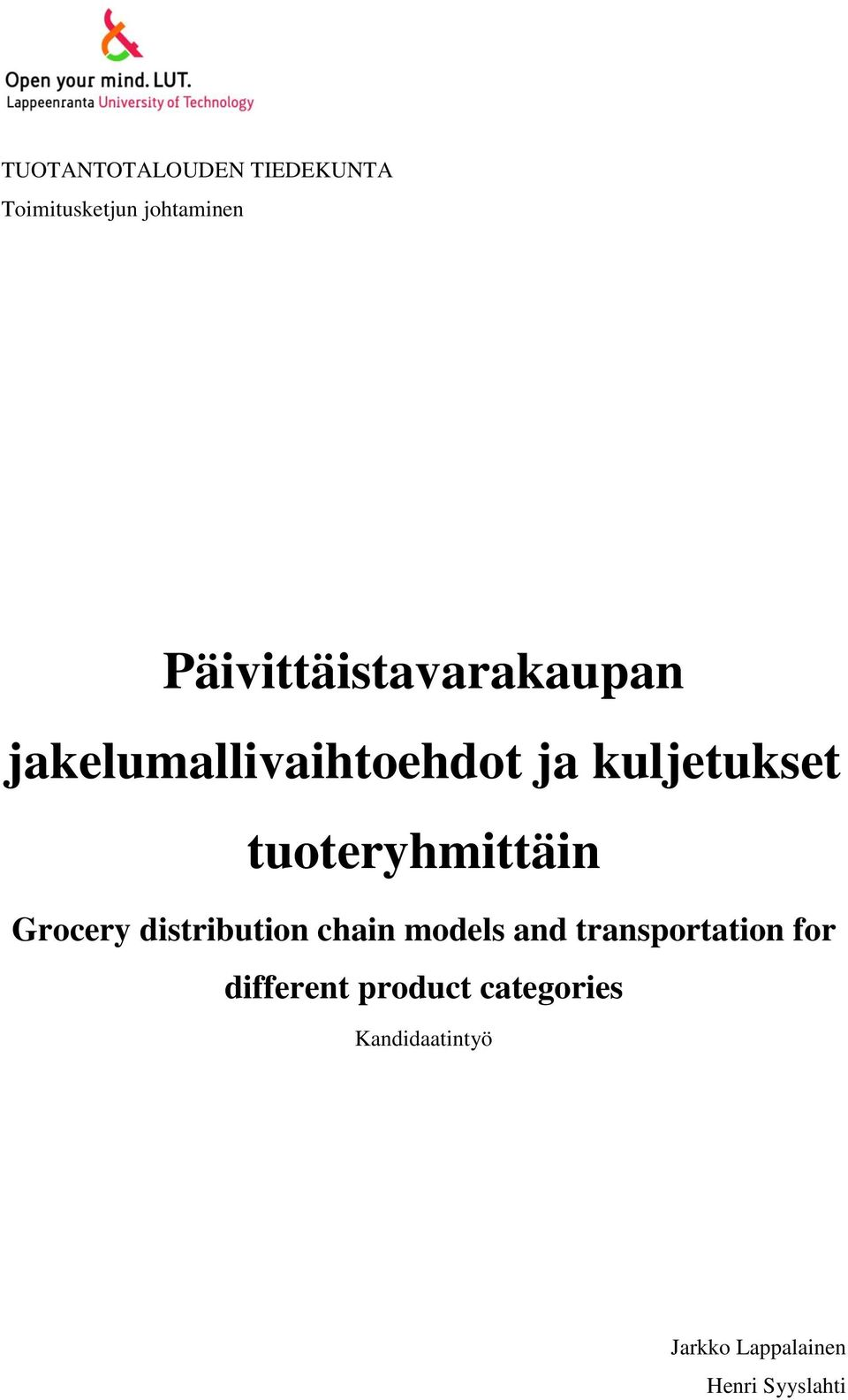 tuoteryhmittäin Grocery distribution chain models and