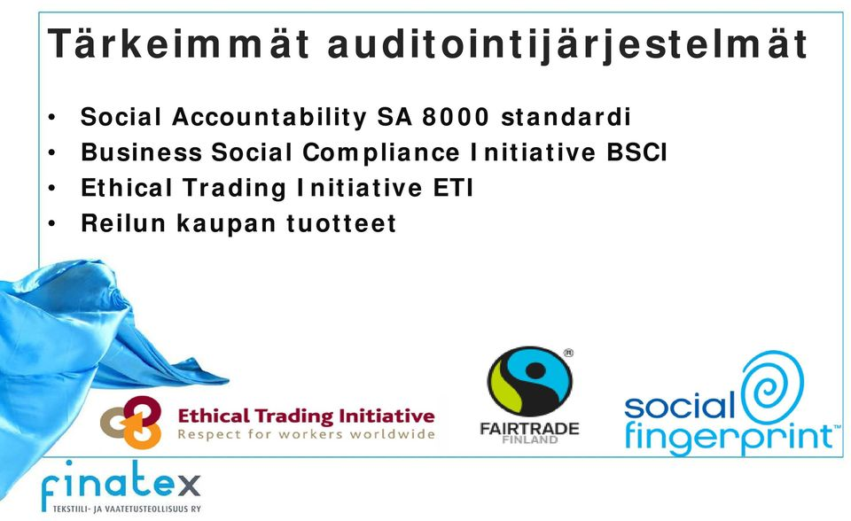 Social Compliance Initiative BSCI Ethical