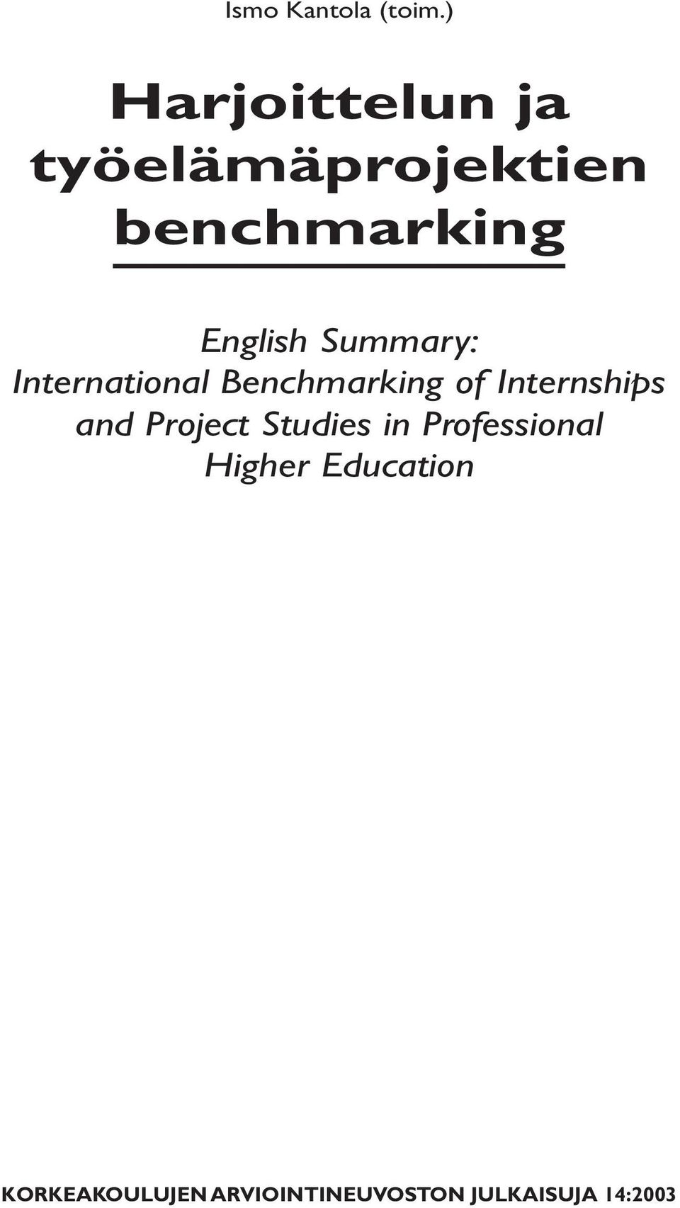 Summary: International Benchmarking of Internships and