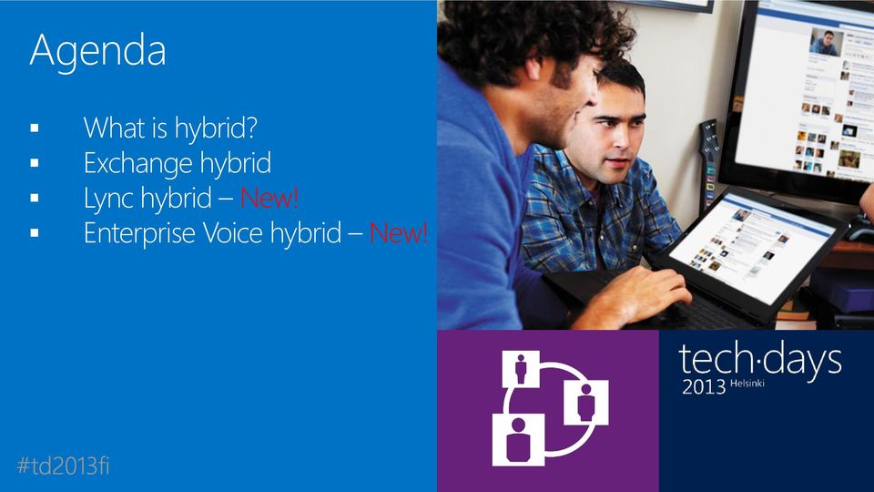 Enterprise Voice hybrid New!