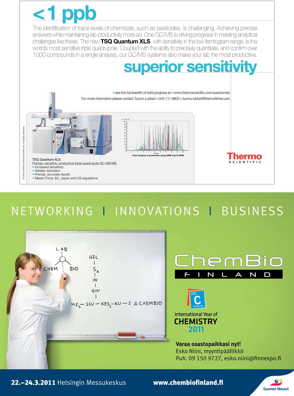 Coupled with the ability to precisely quantitate, and confirm over 1000 compounds in a single analysis, our GC/MS systems also make your lab the most productive.