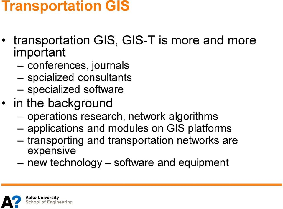 background operations research, network algorithms applications and modules on GIS