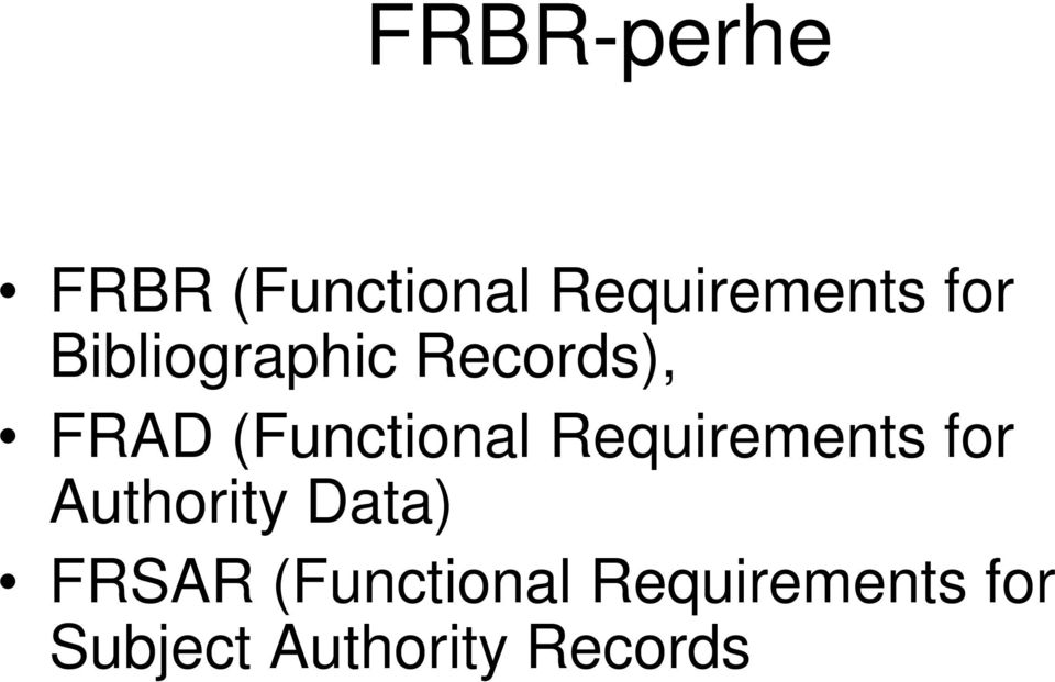 Requirements for Authority Data) FRSAR
