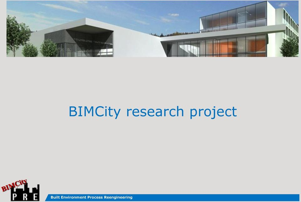 BIMCity research project Built