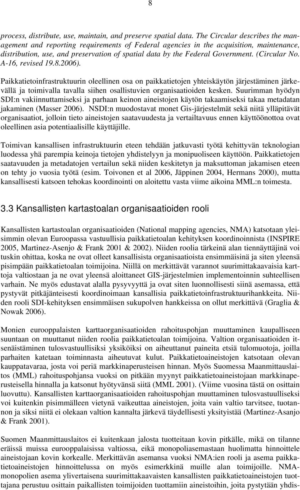 (Circular No. A-16, revised 19.8.2006).