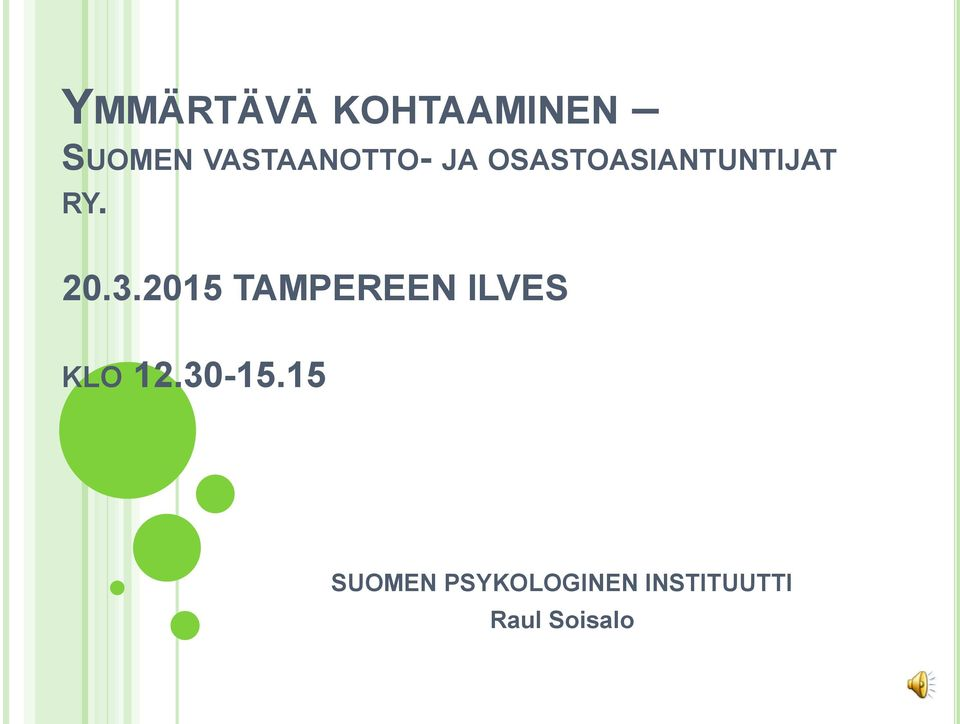 20.3.2015 TAMPEREEN ILVES KLO 12.30-15.