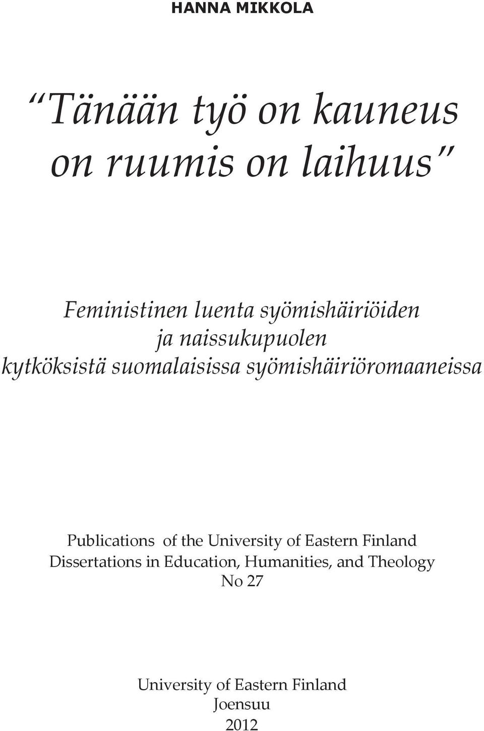 syömishäiriöromaaneissa Publications of the University of Eastern Finland