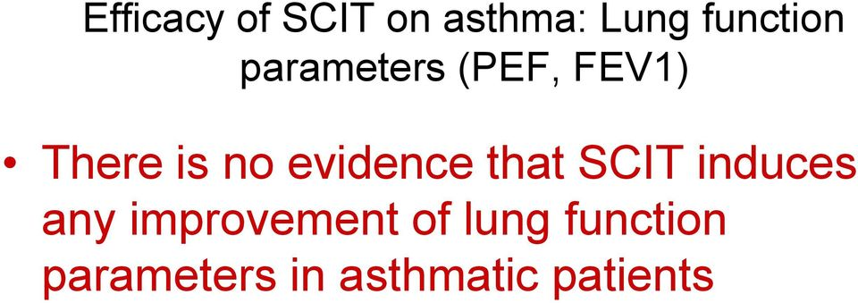 evidence that SCIT induces any improvement