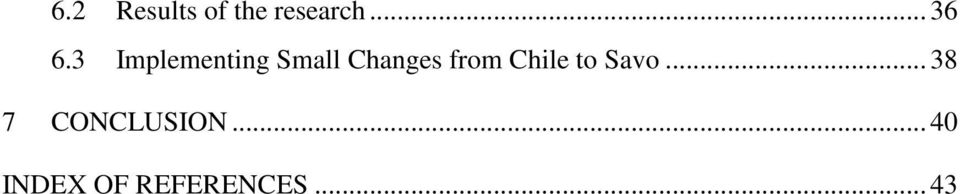 Chile to Savo... 38 7 CONCLUSION.