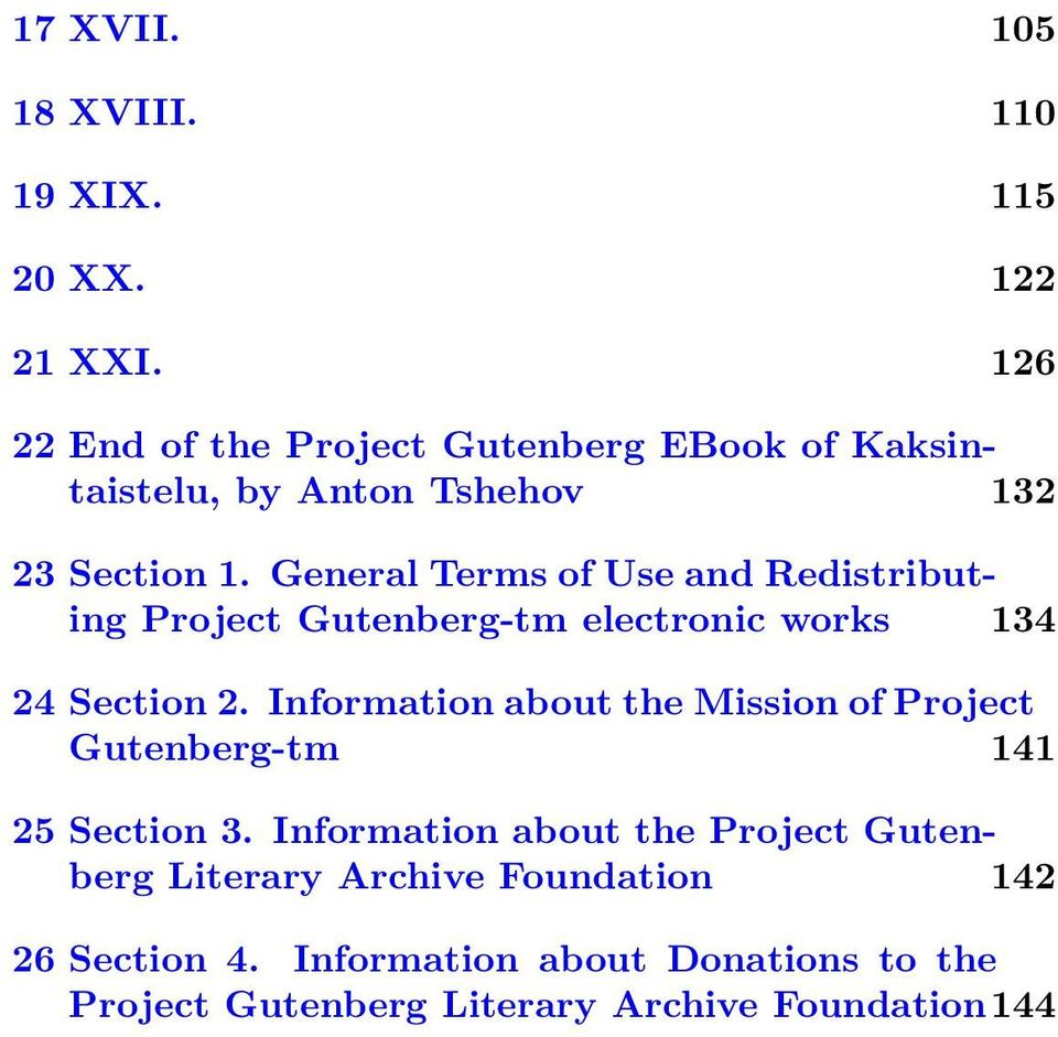General Terms of Use and Redistributing Project Gutenberg-tm electronic works 134 24 Section 2.