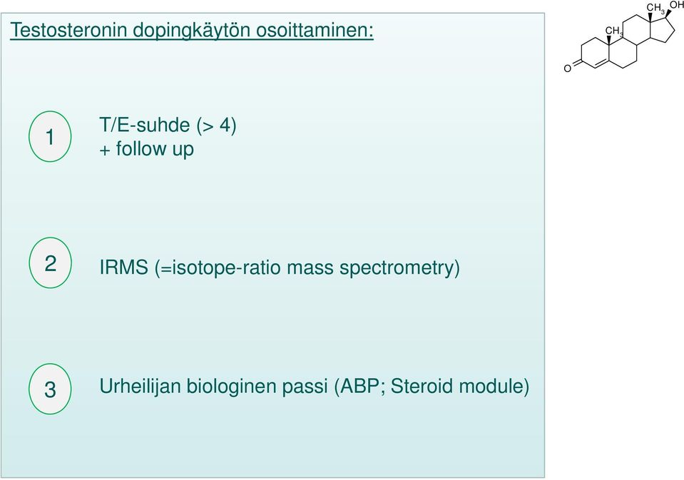 IRMS (=isotope-ratio mass spectrometry) 3