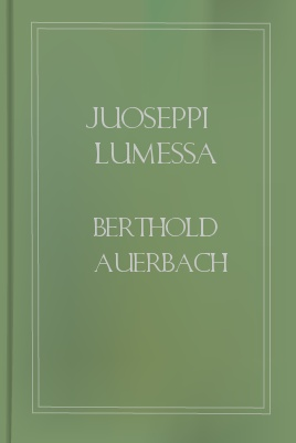 Juoseppi lumessa, by Berthold Auerbach 1 Juoseppi lumessa, by Berthold Auerbach The Project Gutenberg EBook of Juoseppi lumessa, by Berthold Auerbach This ebook is for the use of anyone anywhere at