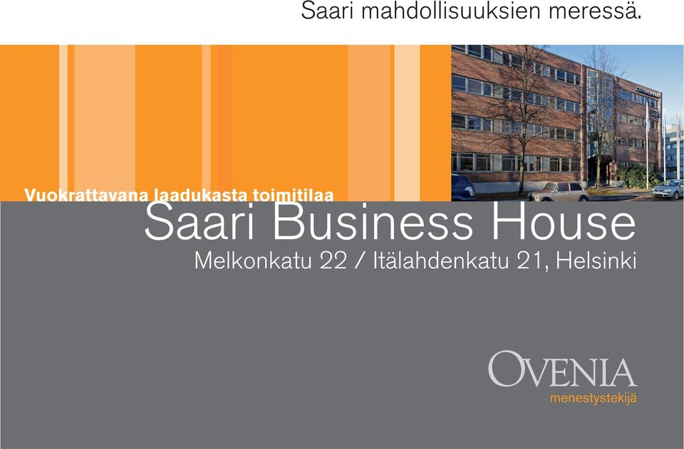 Saari Business House Melkonkatu 22 /