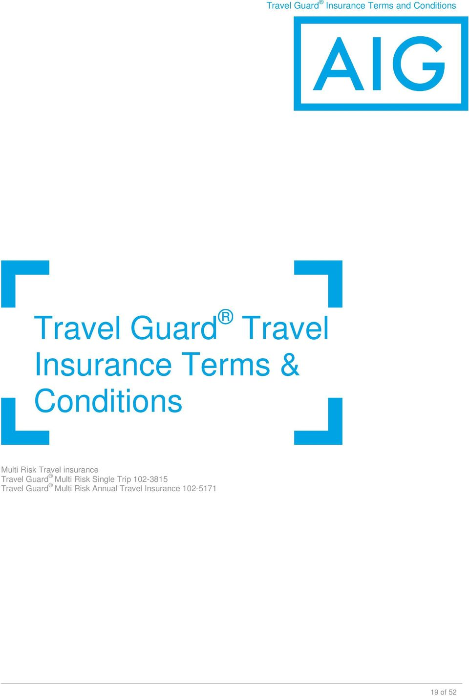 insurance Travel Guard Multi Risk Single Trip 102-3815