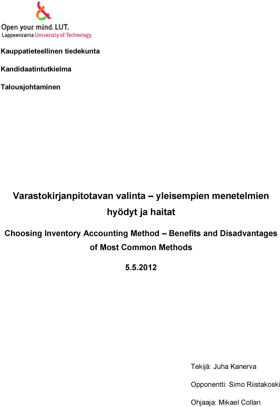 Choosing Inventory Accounting Method Benefits and Disadvantages of Most