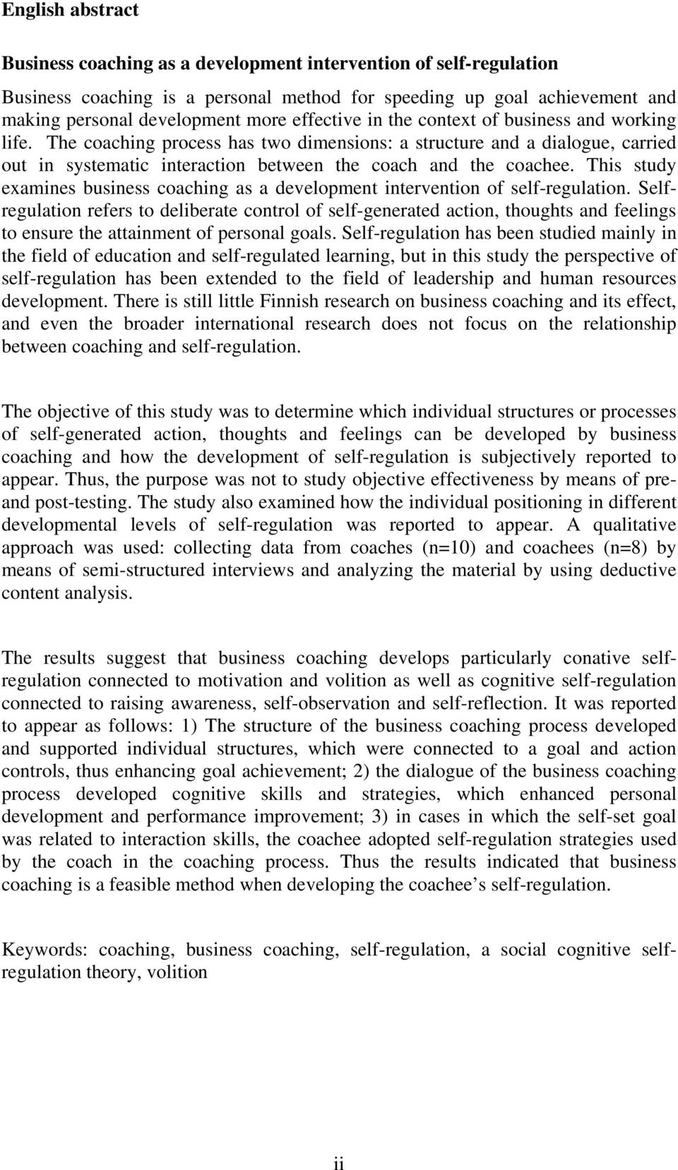 This study examines business caching as a develpment interventin f self-regulatin.