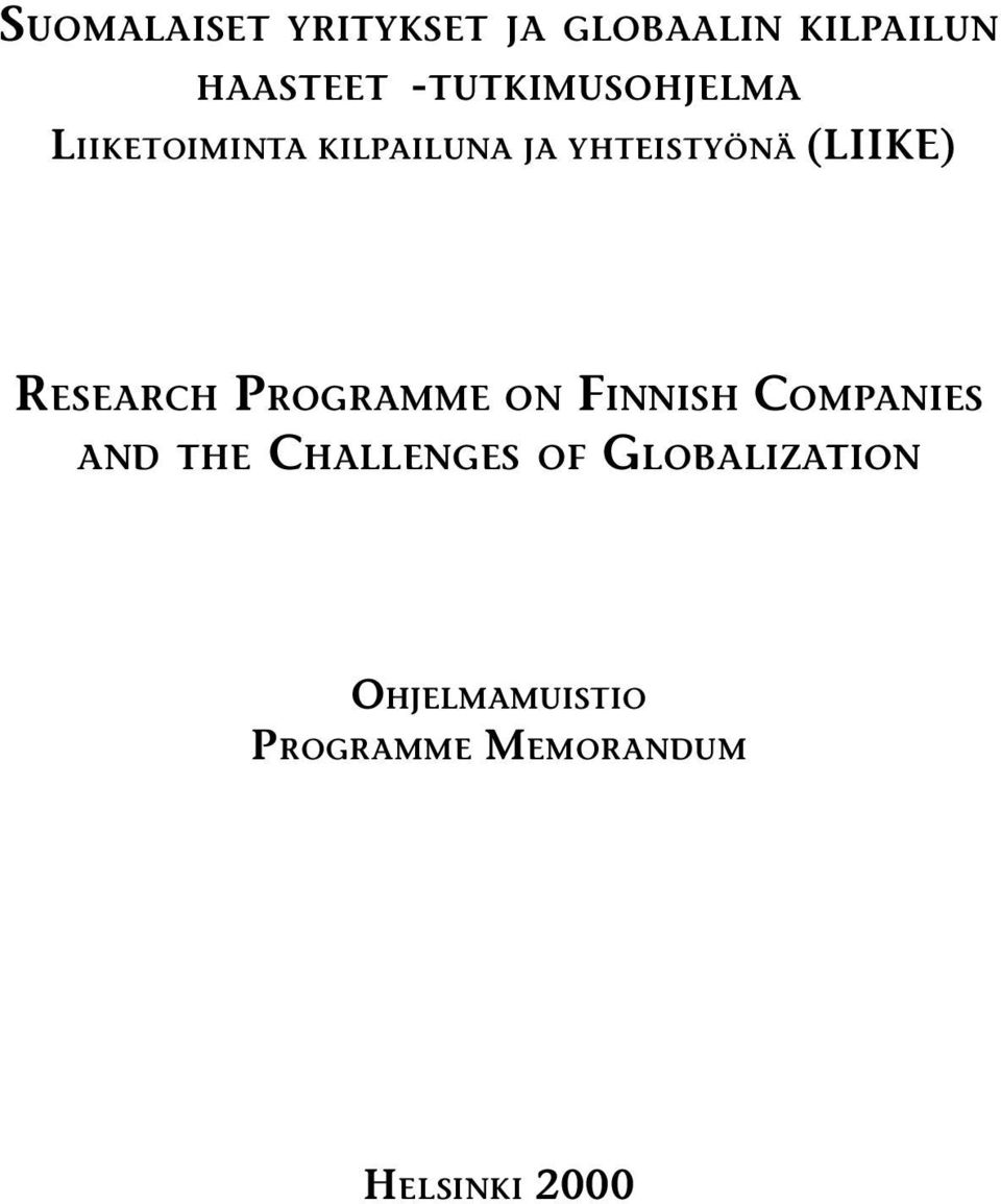 (LIIKE) RESEARCH PROGRAMME ON FINNISH COMPANIES AND THE
