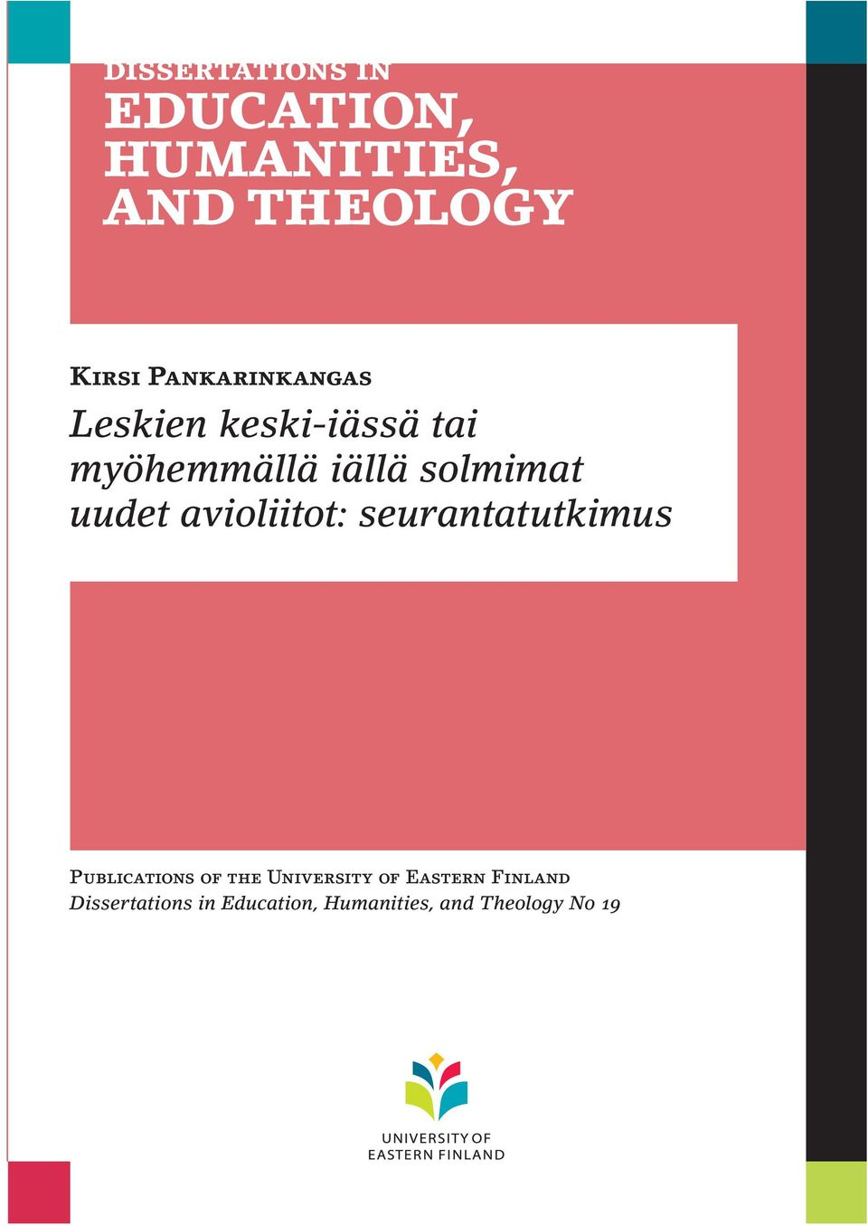 seurantatutkimus Publications of the University of