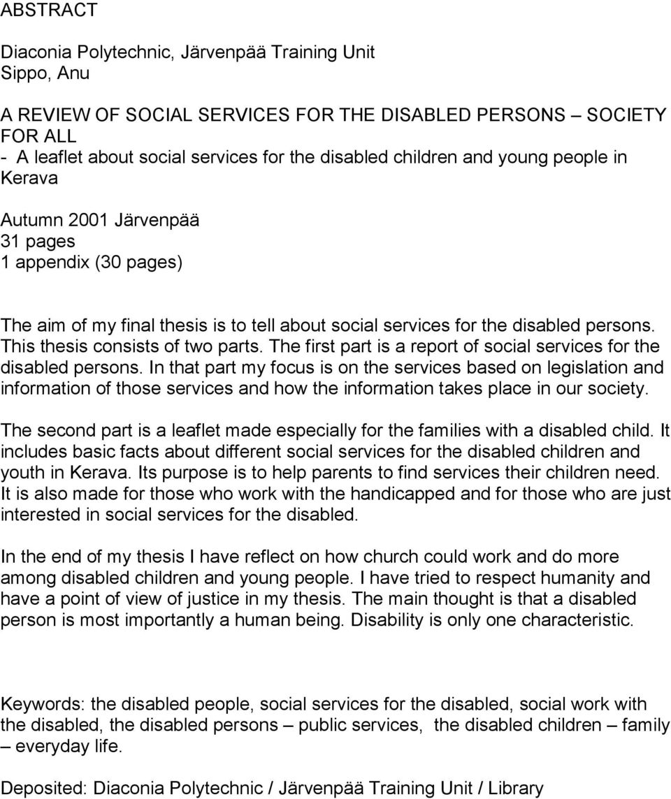 The first part is a report of social services for the disabled persons.