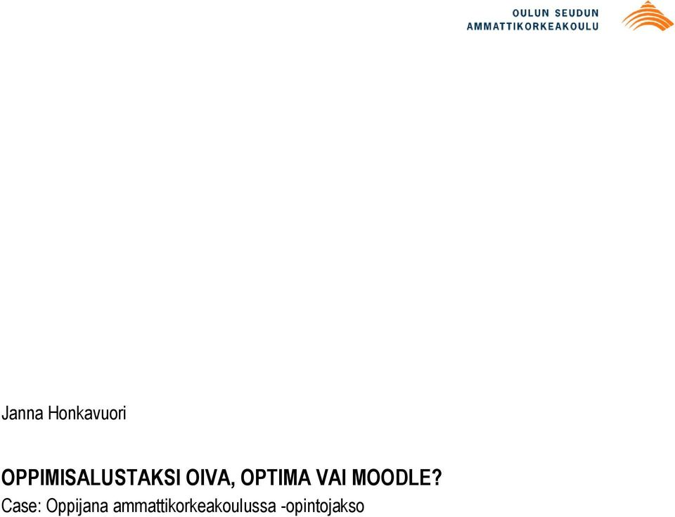 OPTIMA VAI MOODLE?