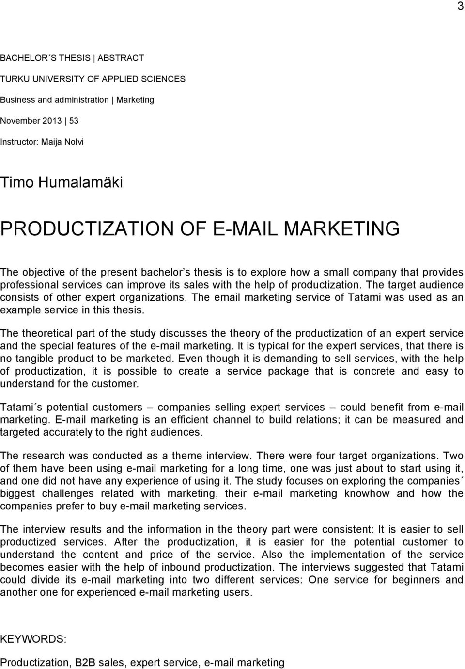 The target audience consists of other expert organizations. The email marketing service of Tatami was used as an example service in this thesis.