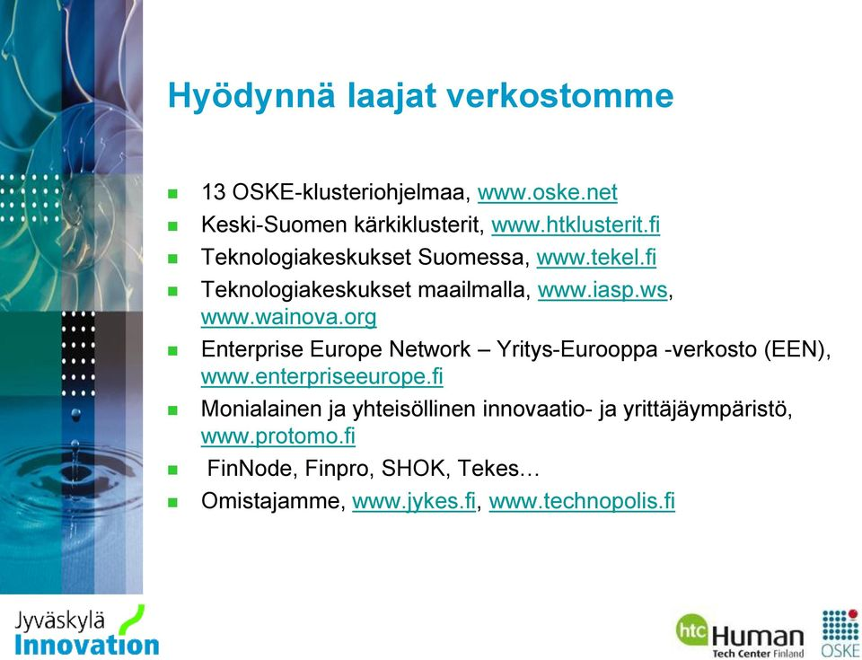 org Enterprise Europe Network Yritys-Eurooppa -verkosto (EEN), www.enterpriseeurope.