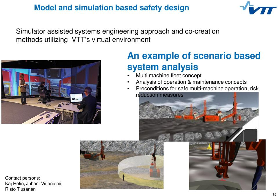 Multi machine fleet concept Analysis of operation & maintenance concepts Preconditions for safe