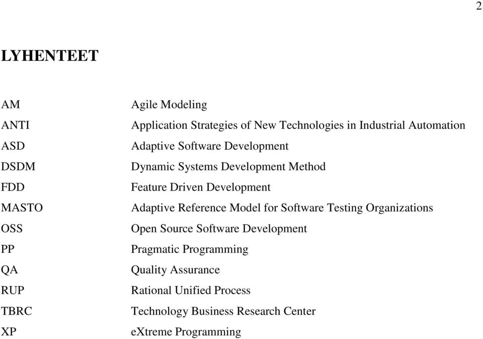 Driven Development Adaptive Reference Model for Software Testing Organizations Open Source Software Development