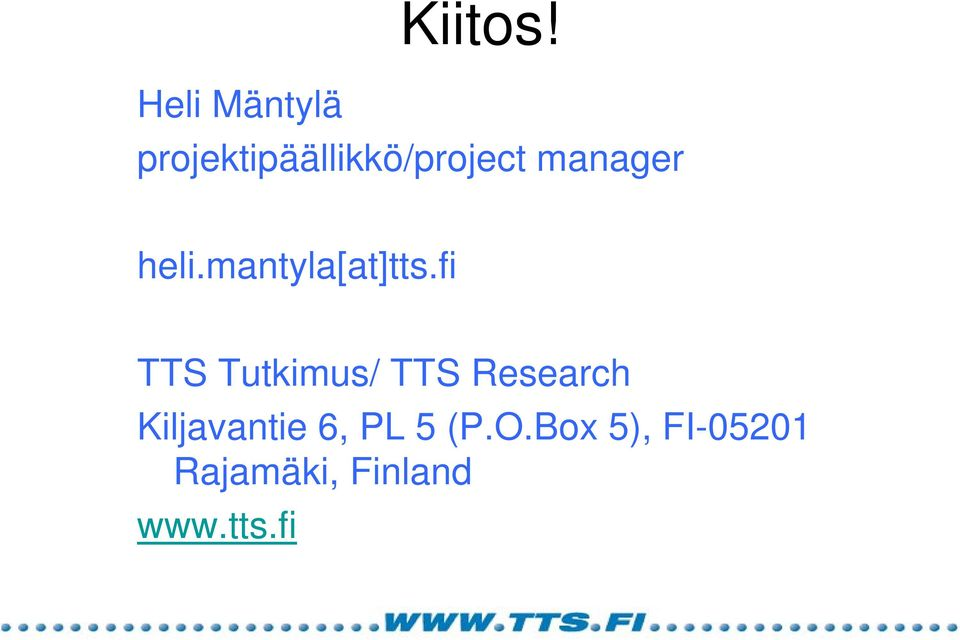 manager heli.mantyla[at]tts.