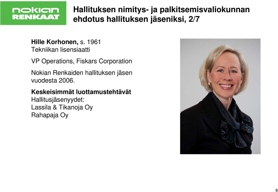 1961 Tekniikan lisensiaatti VP Operations, Fiskars Corporation Nokian