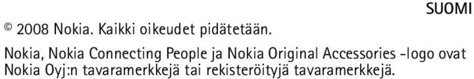 Original Accessories -logo ovat Nokia Oyj:n