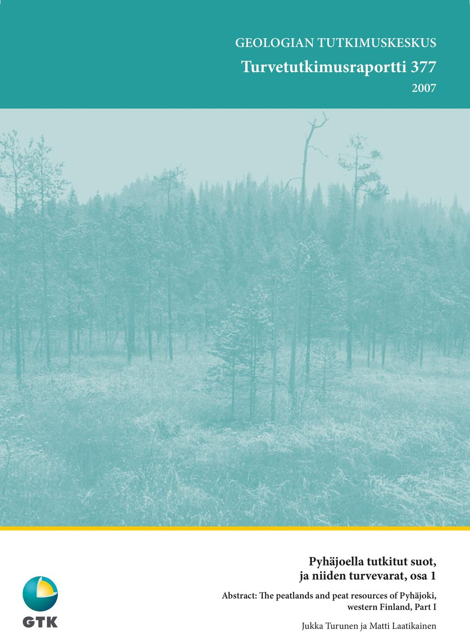 Abstract: The peatlands and peat resources of Pyhäjoki,